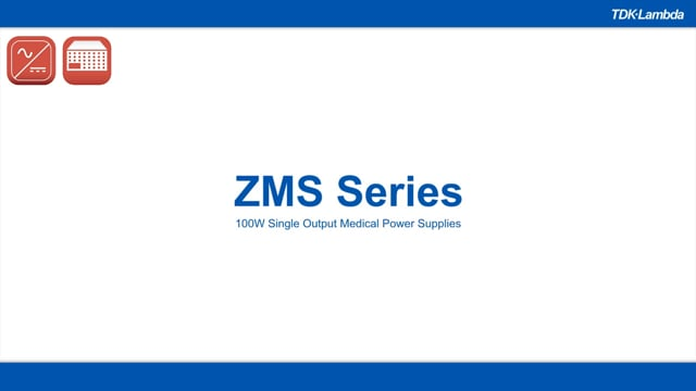 ZMS 100W Single Output Medical Power Supplies