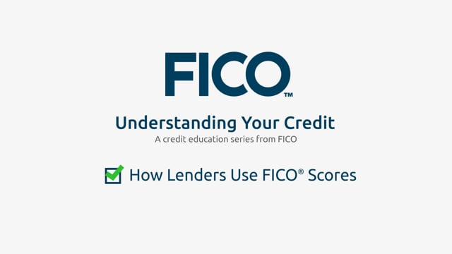 How lenders use FICO® Scores
