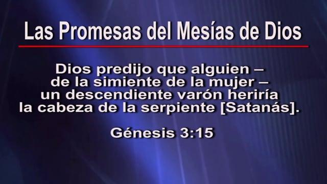 16 Profecías que Comprueban que Jesús es el Mesías – Segunda Parte – Programa 3