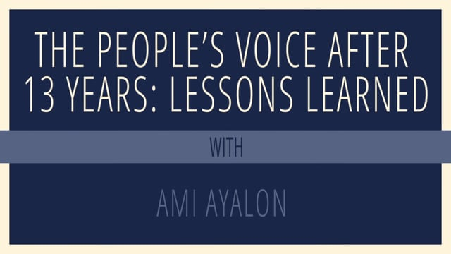 The People's Voice After 13 Years: Lessons Learned