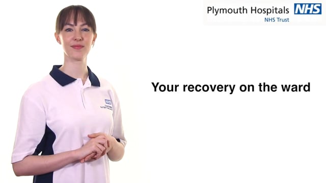 Your recovery on the ward