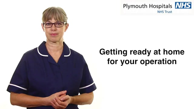 Getting ready at home for your operation