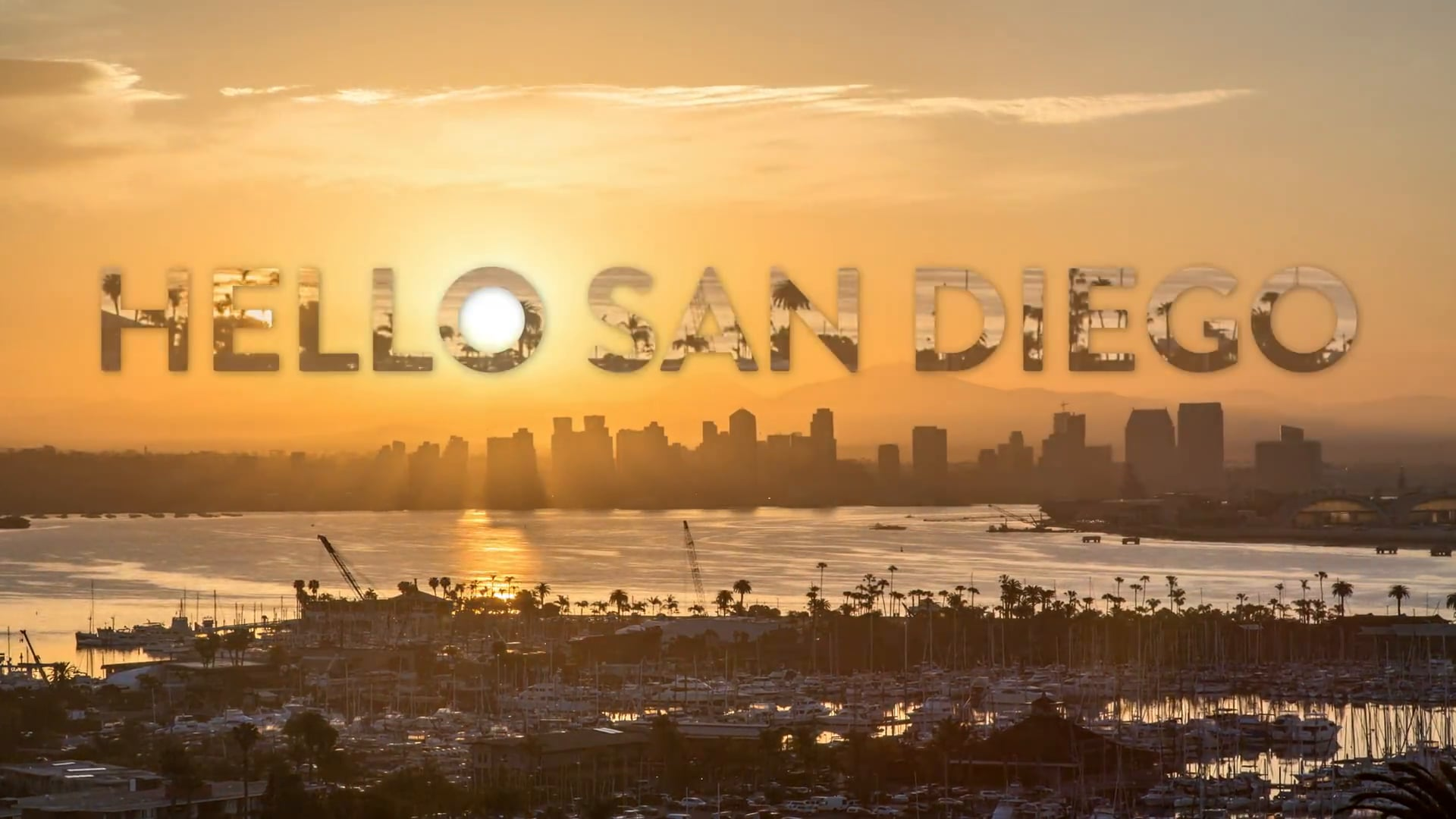 HELLO SAN DIEGO   A Time-Lapse Film - In 4K