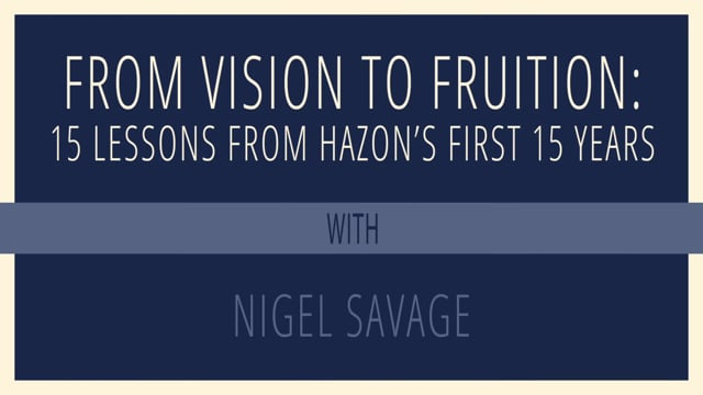 From Vision to Fruition: 15 Lessons from Hazon's First 15 Years