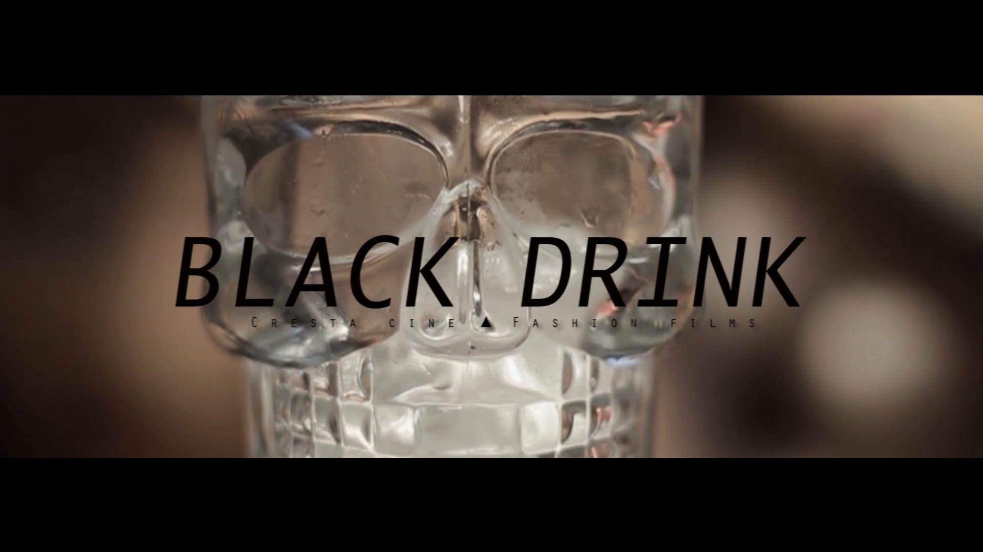 Black Drink - Fashion Film