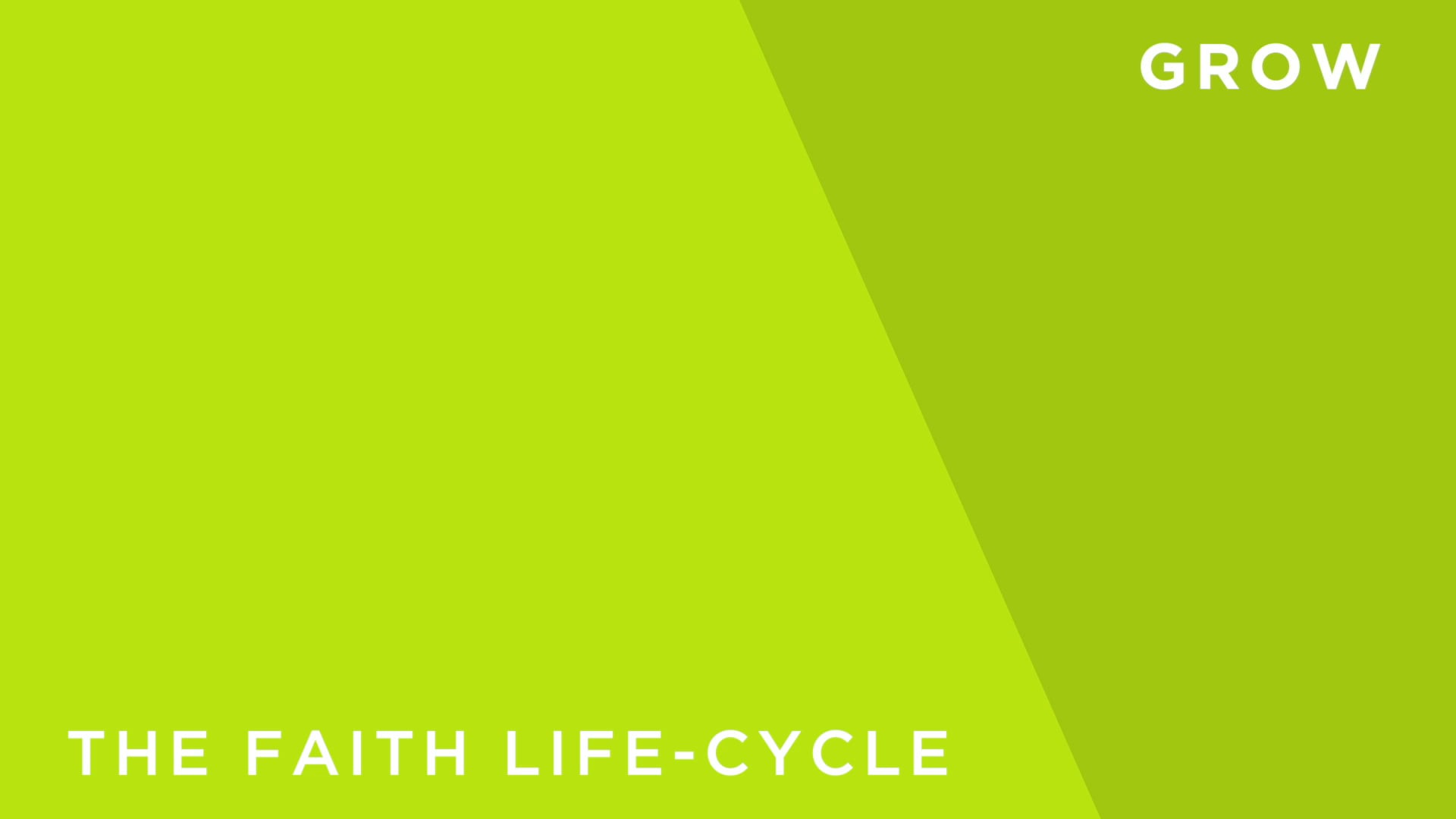 Faith [7] - The Lifecycle