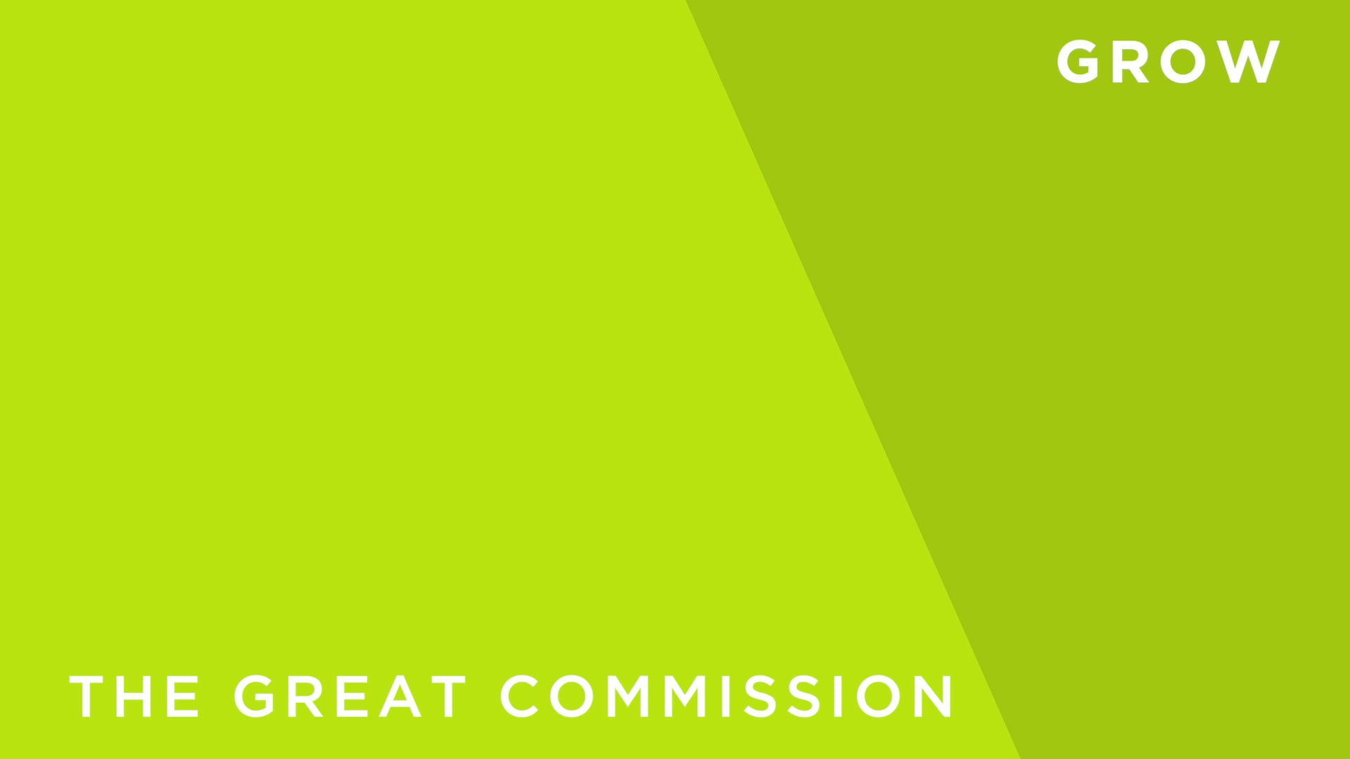 Our Purpose - The Great Commission