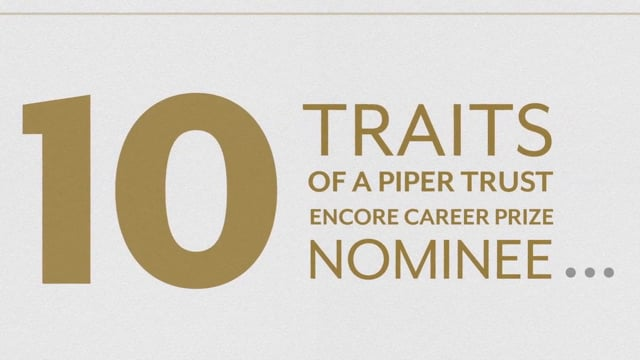 10 Traits of a Piper Trust Encore Career Prize Nominee