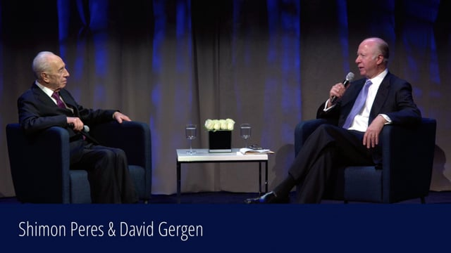 A Conversation between Shimon Peres and David Gergen