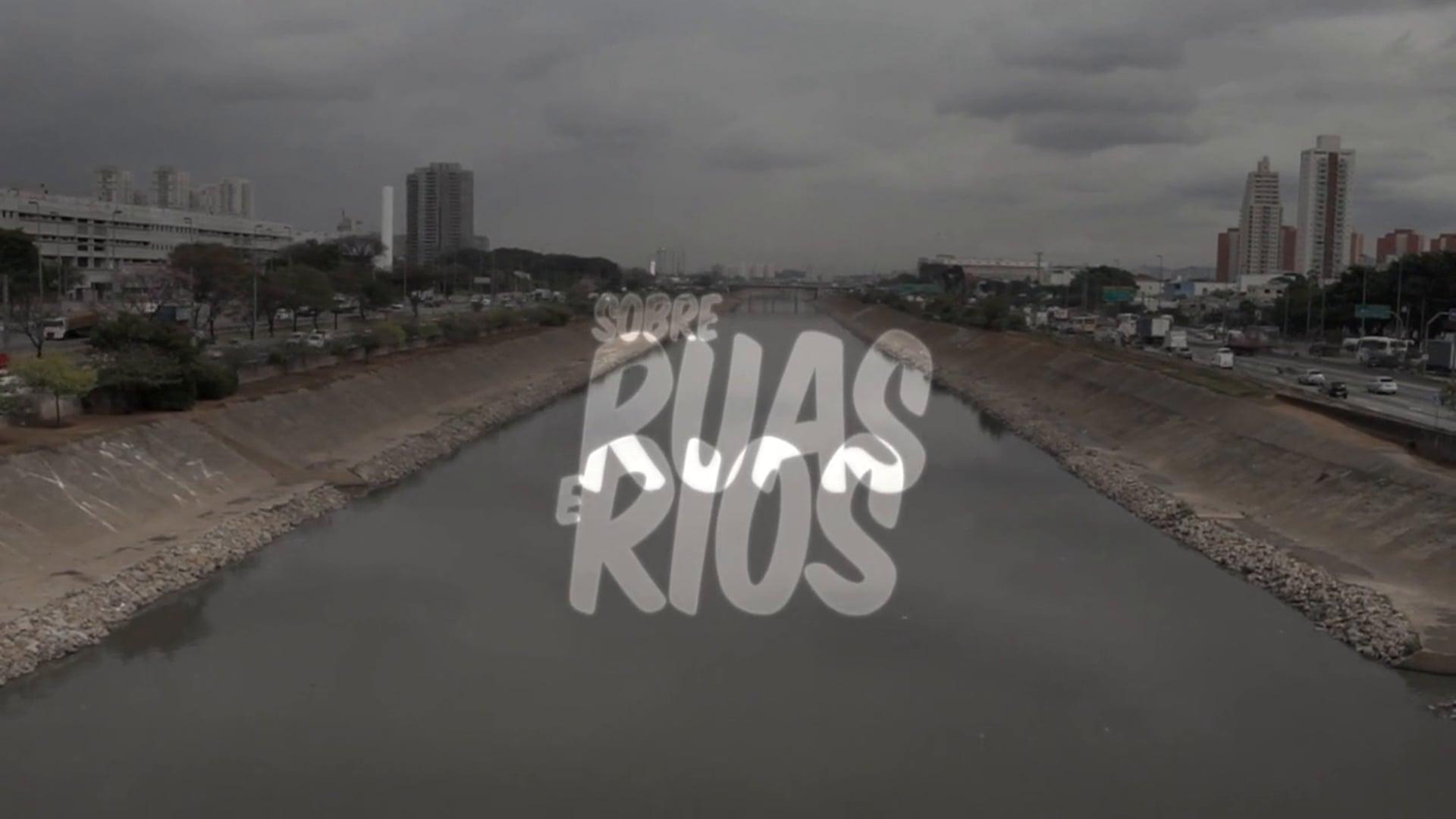 Sobre Rua e Rios