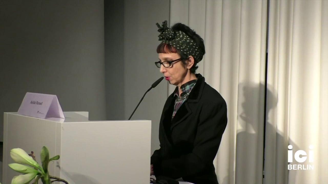 Talk by Avital Ronell [4, 2]
