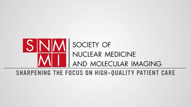 SNMMI - Sharpening the Focus