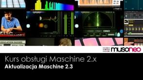 Aktualizacja Maschine 2.3