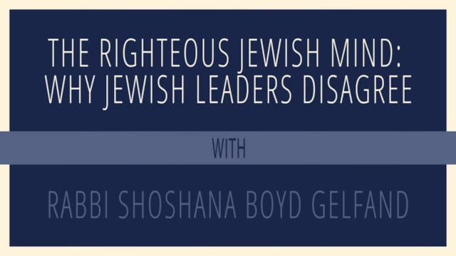 The Righteous Jewish Mind: Why Jewish Leaders Disagree
