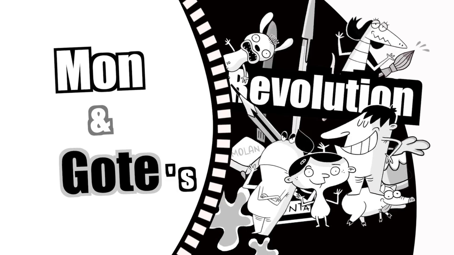MON&GOTE´S REVOLUTION