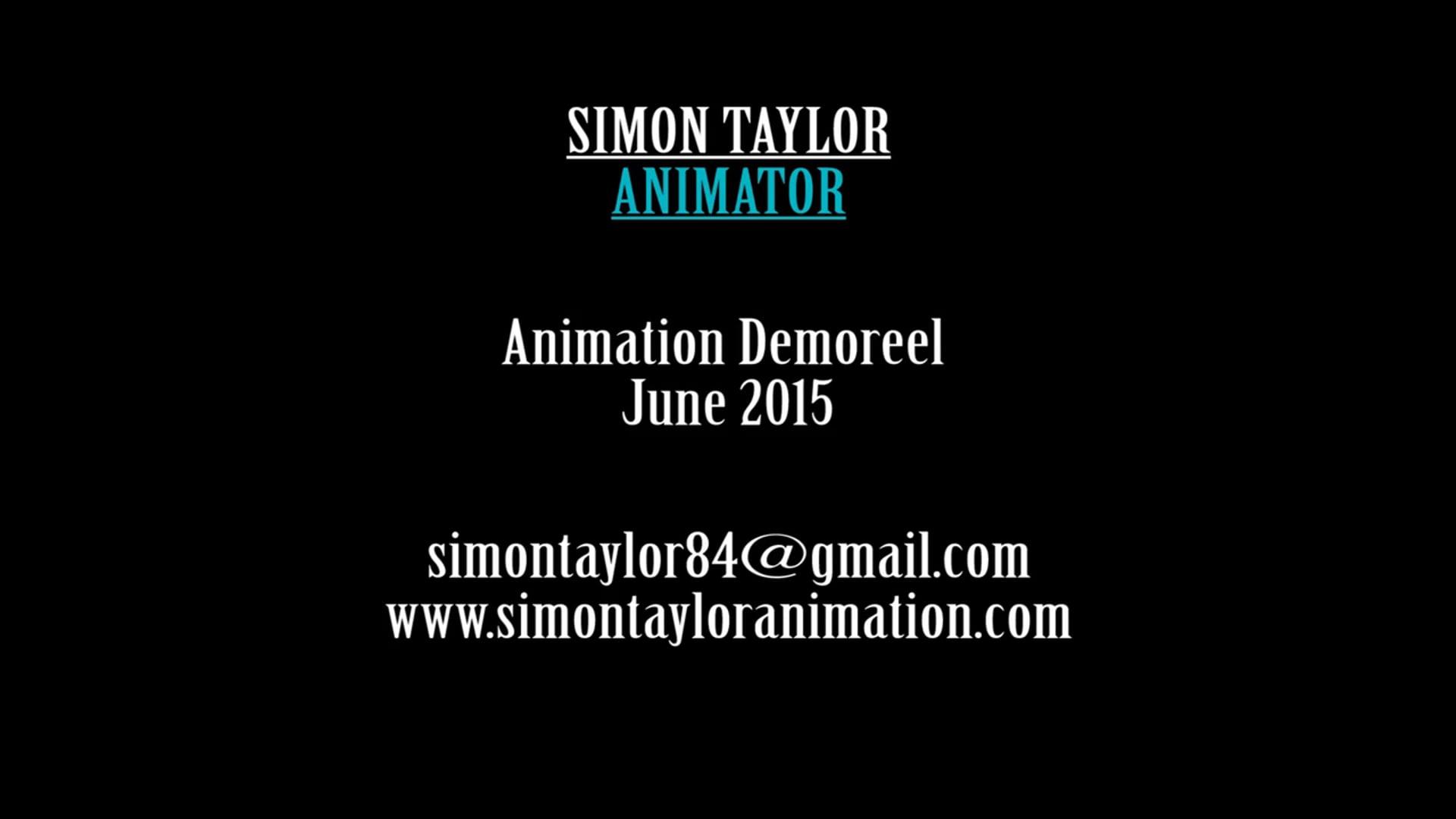 Simon Taylor Animation Reel - June 2015