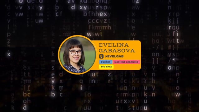 MACHINE LEARNING THE F# WAY - Evelina Gabasova