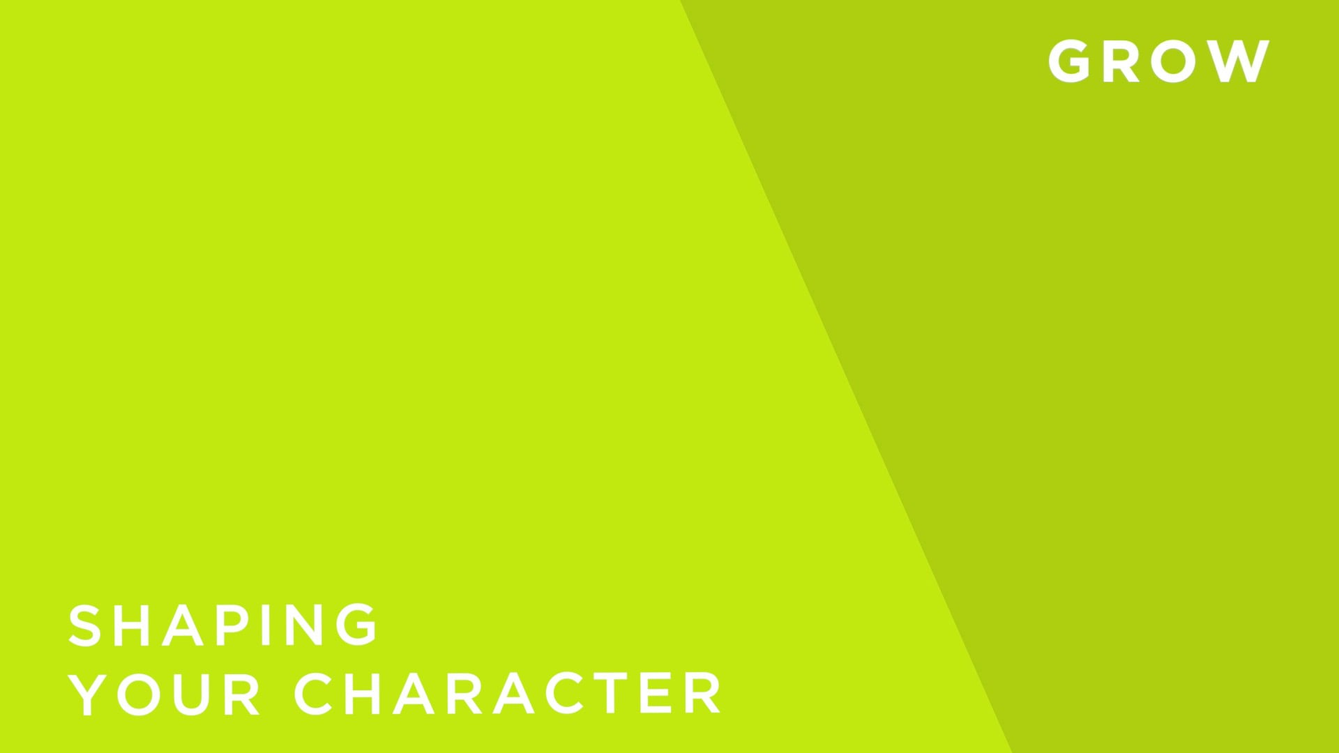 Shaping Your Character