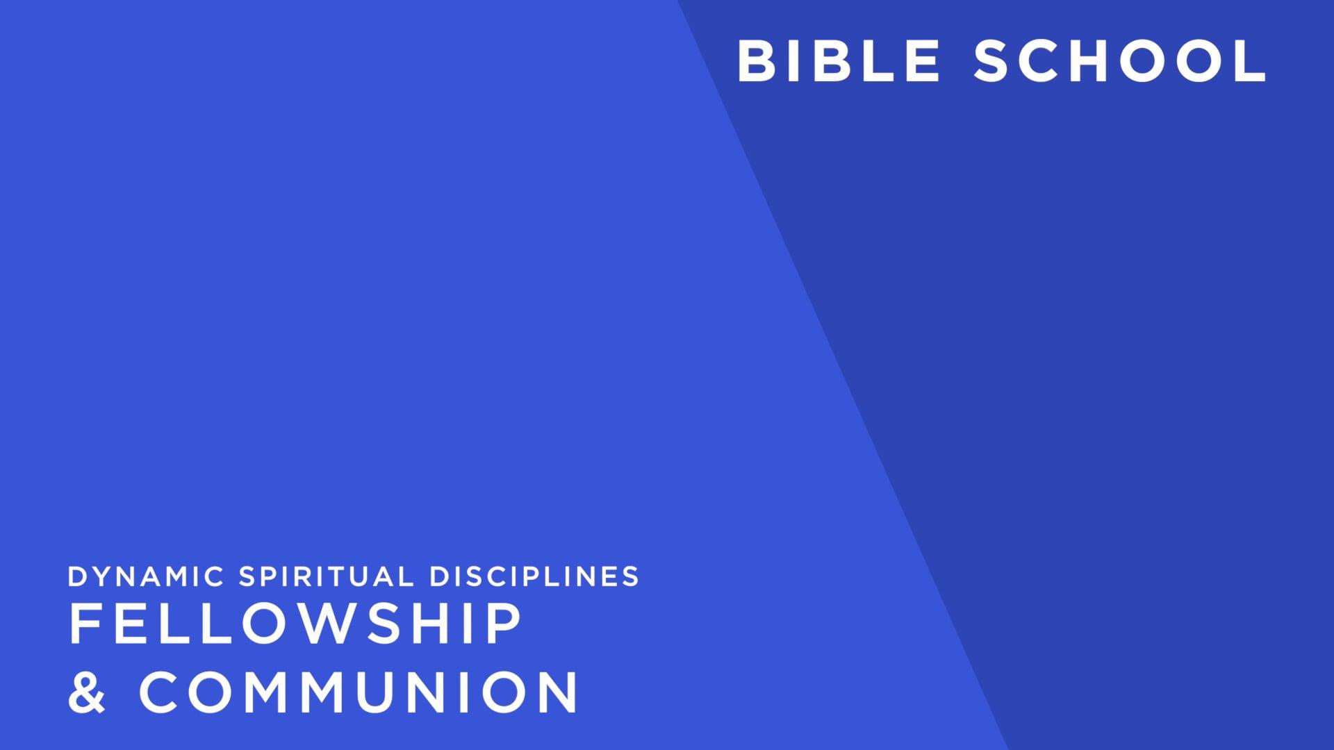 Fellowship and Communion