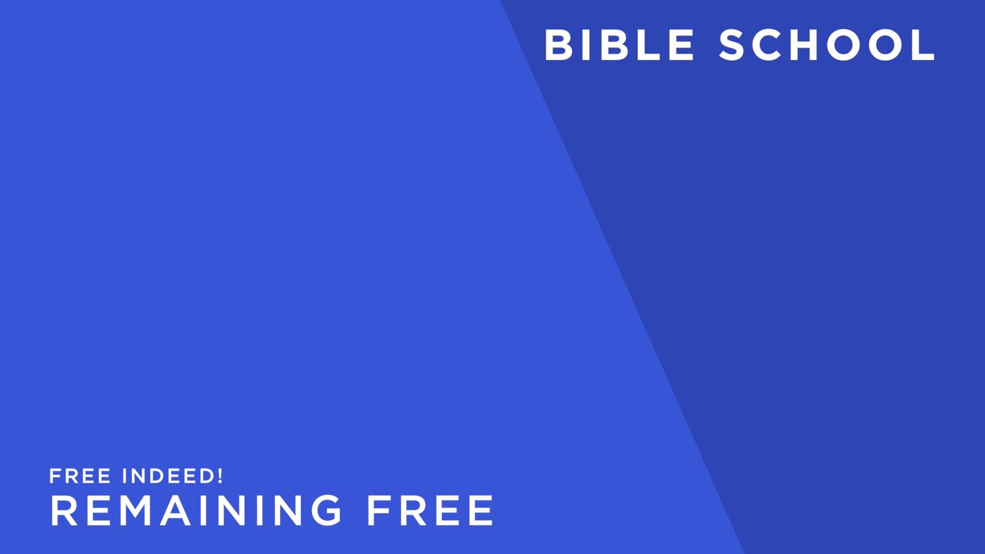 Free Indeed! [13] Remaining Free