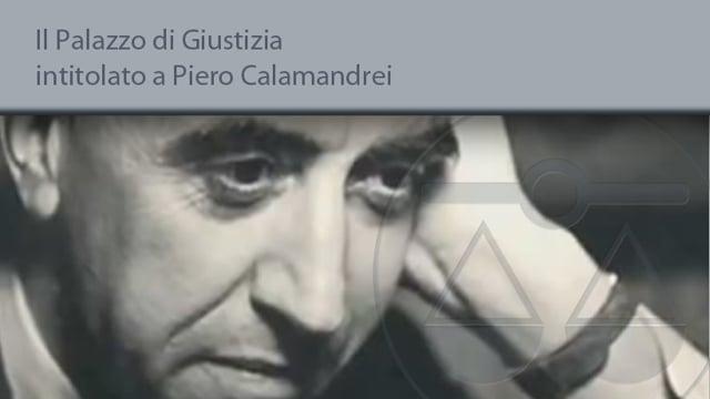 Il Palazzo di Giustizia intitolato a Piero Calamandrei - 15/6/2015