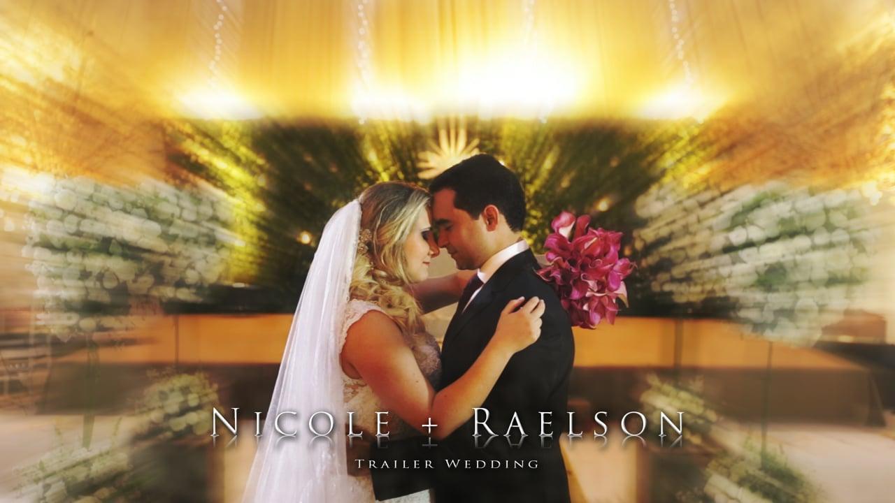 Nicole & Raelson (Trailer)