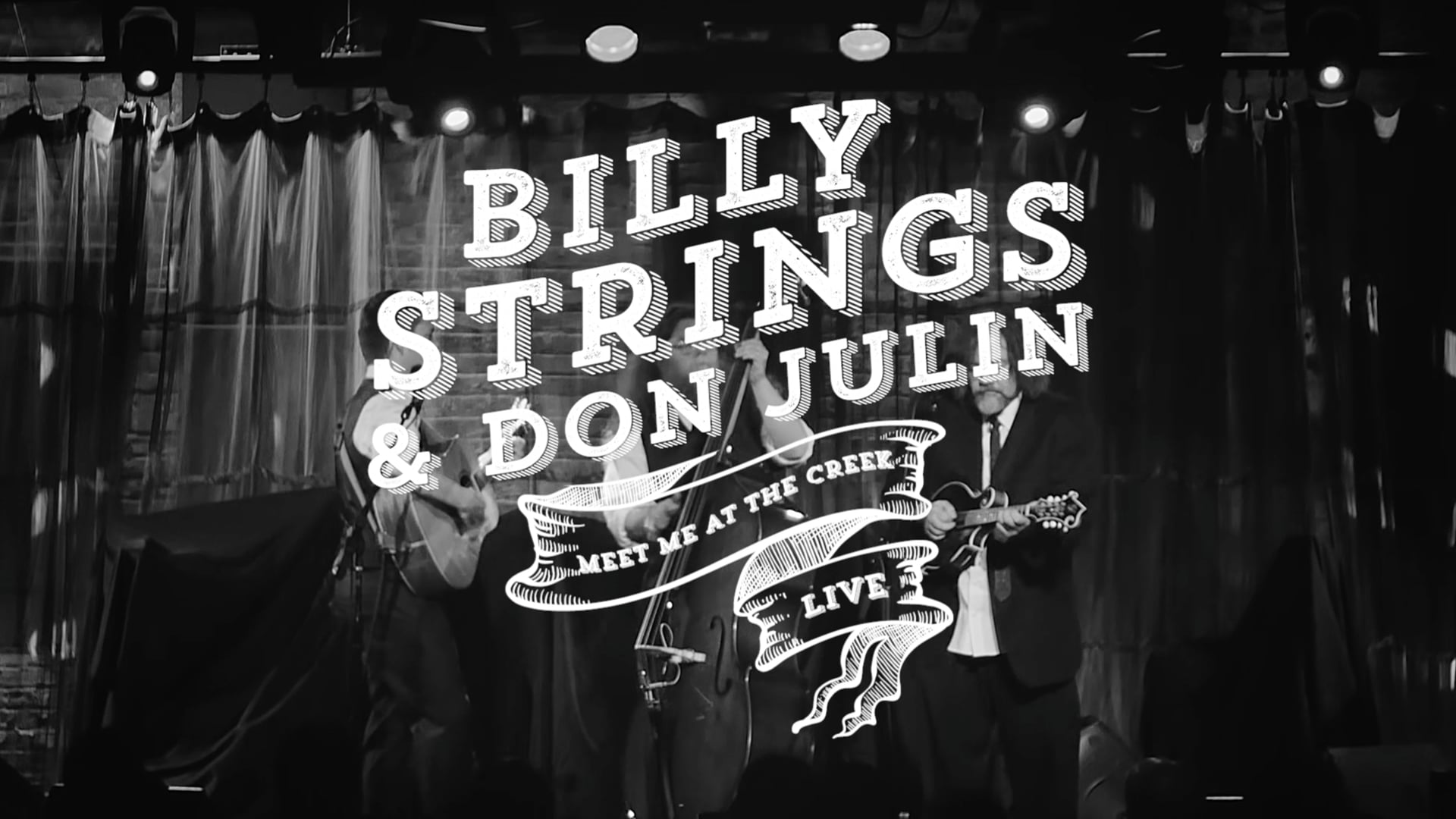 Billy Strings & Don Julin // Meet Me At The Creek LIVE at Space