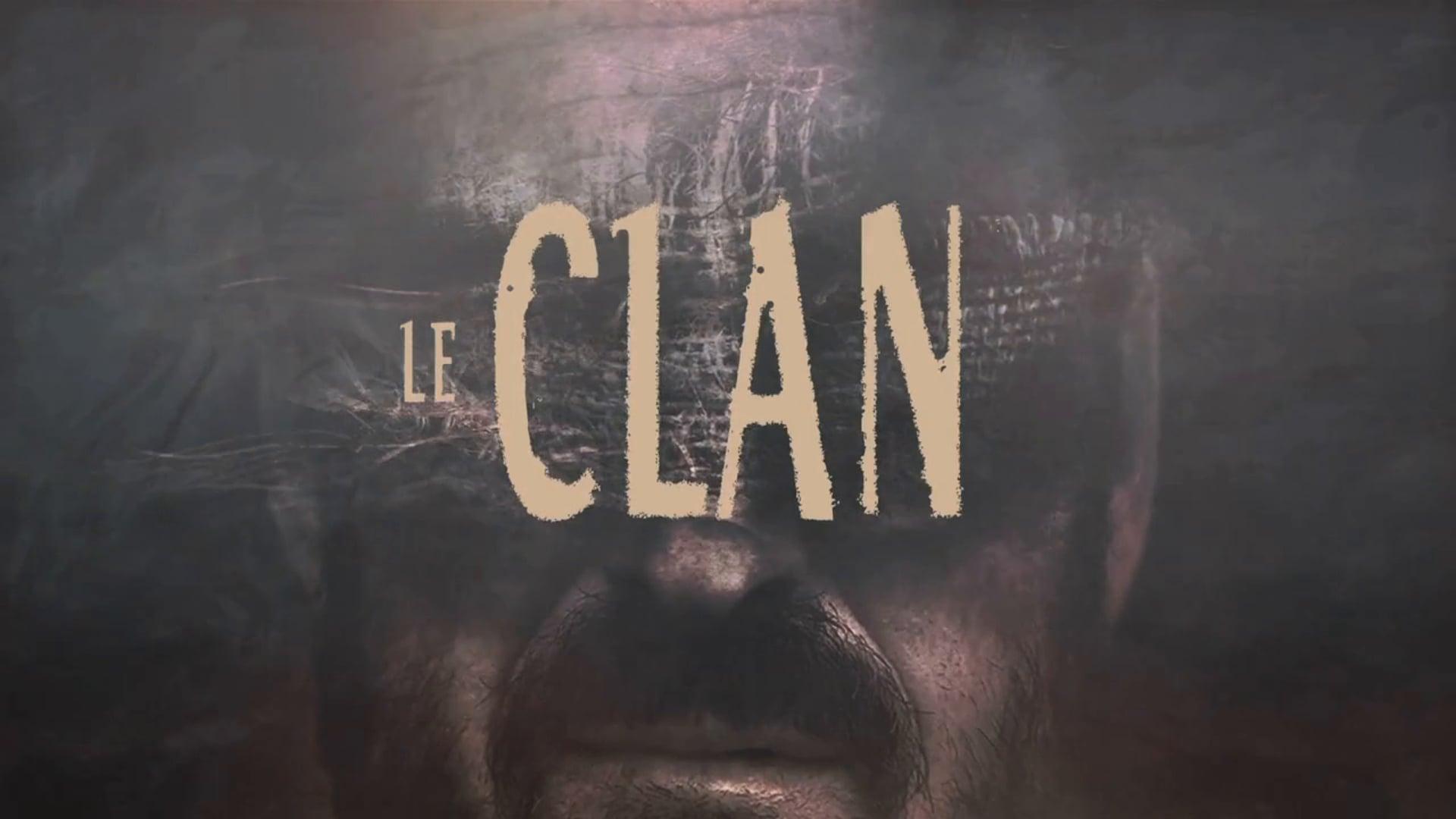Le Clan Trailer (English subtitles)