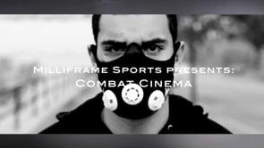 Milliframe Sports Presents: Combat Cinema - 2015 Reel