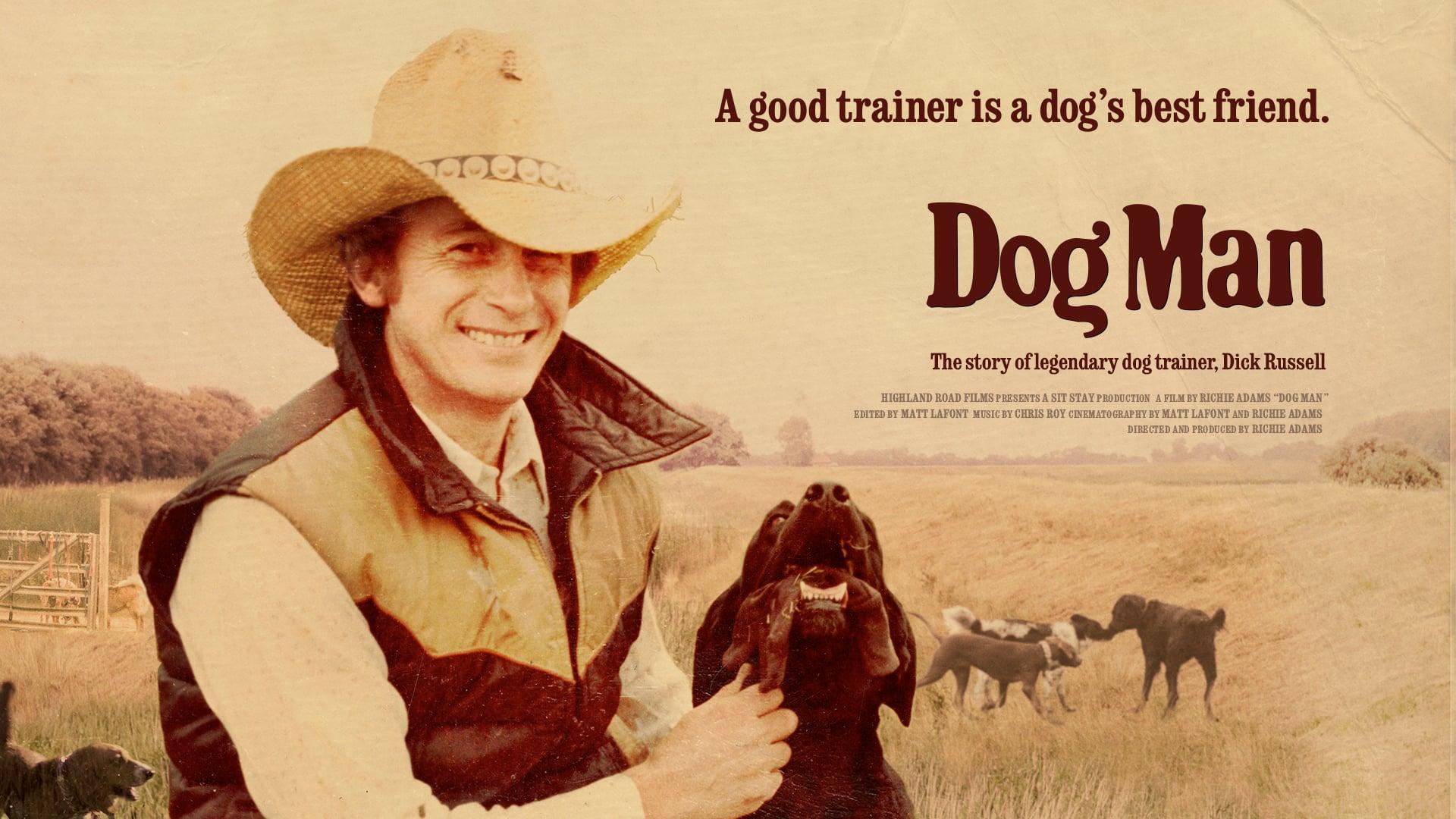 DOG MAN (2015 Documentary Feature —Trailer)