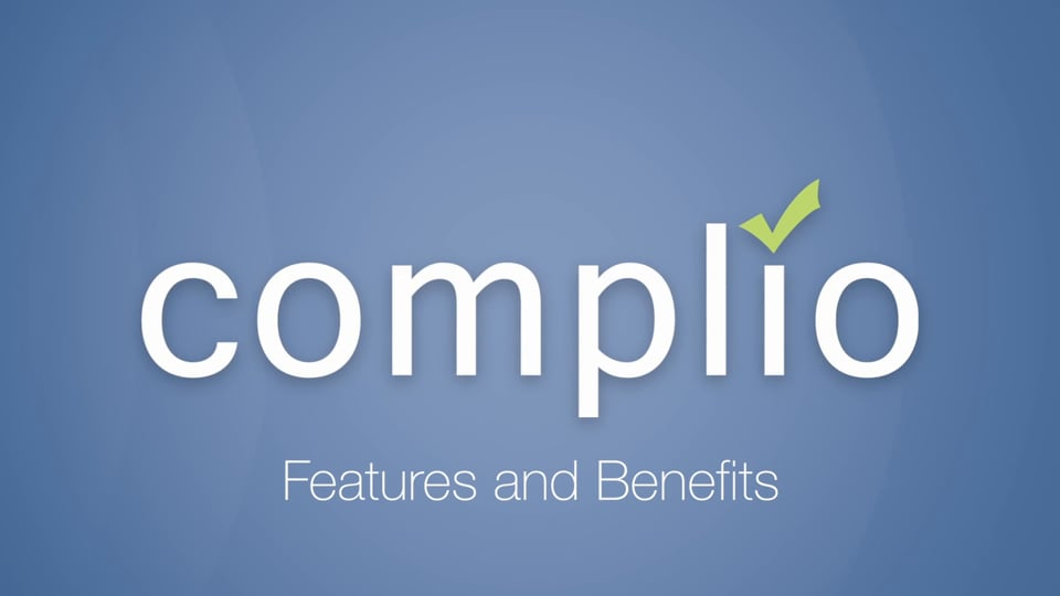 Complio Features and Benefits