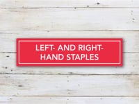 Left-Hand and Right-Hand Staples