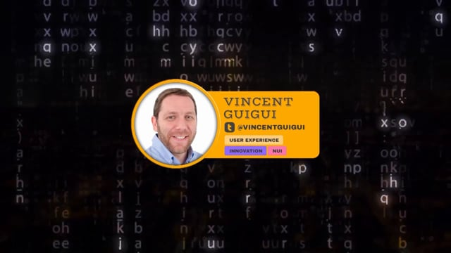 BUILDING THE FUTURE OF USER EXPERIENCE - Vincent Guigui
