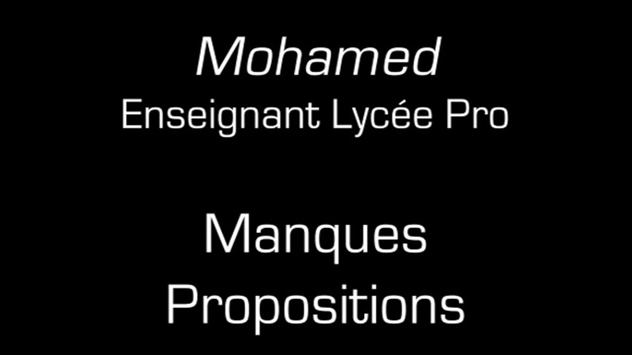 Mohamed  / Manques propositions