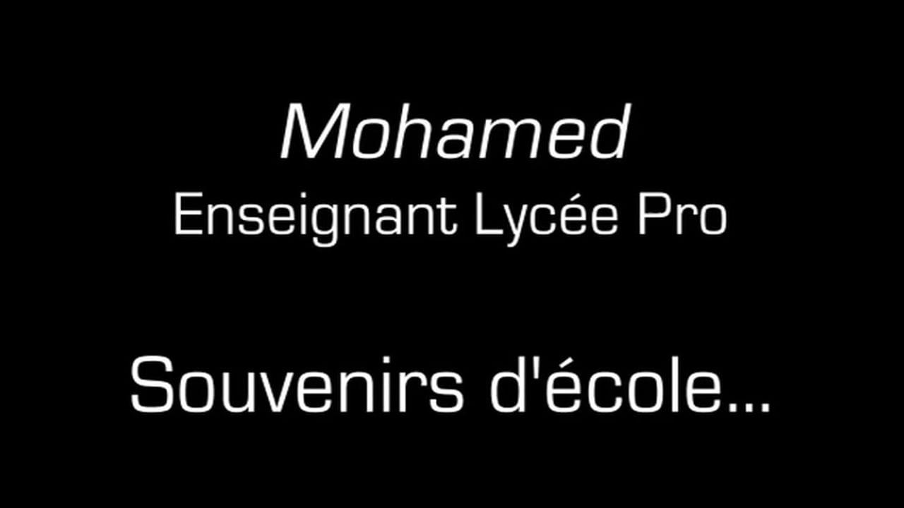Mohamed / Souvenirs d'école