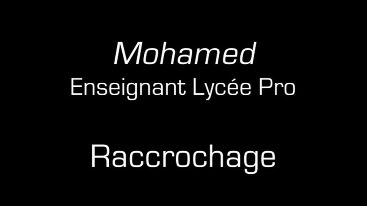 Mohamed / Raccrochage
