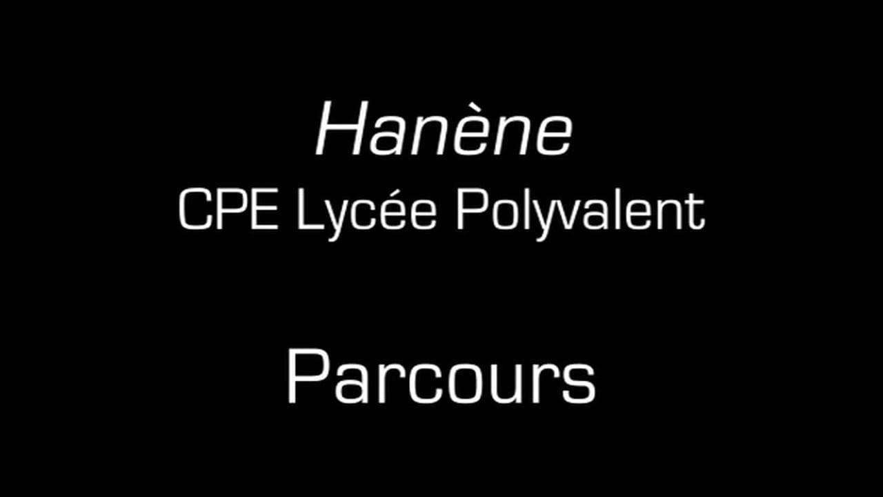 Hanène / Parcours