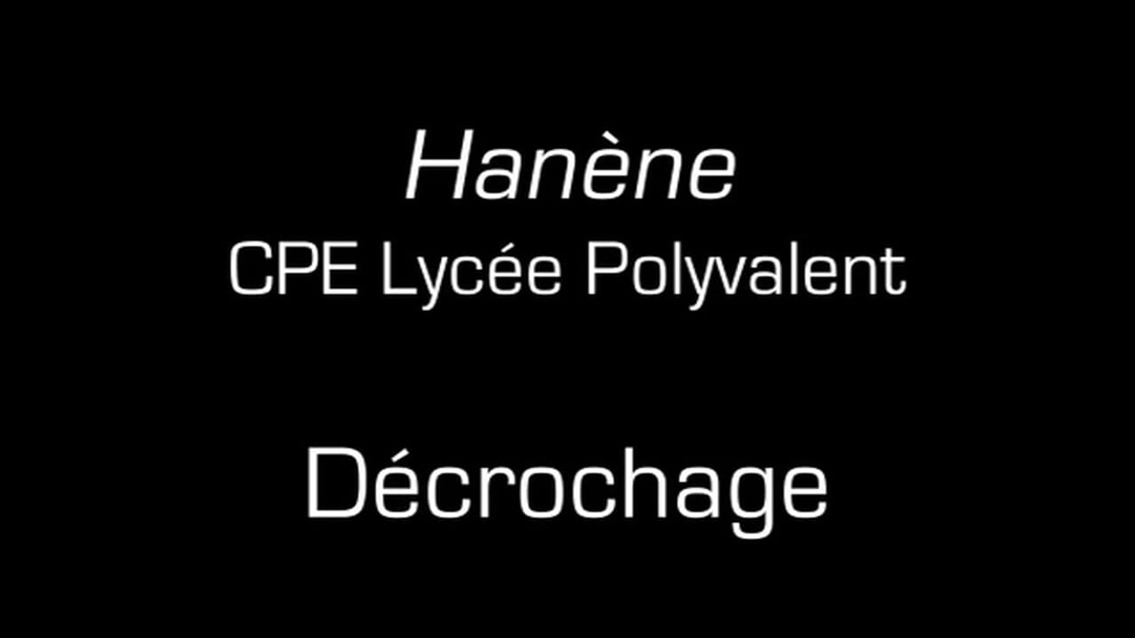 Hanène / Décrochage