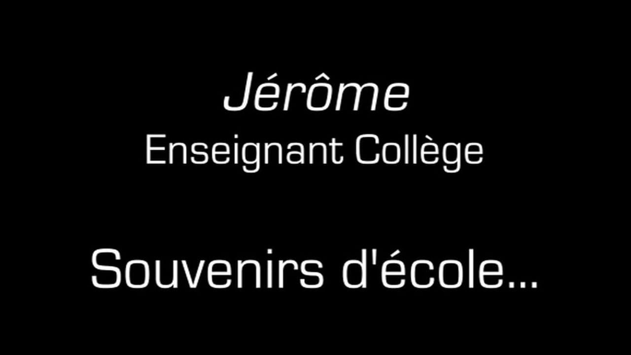 Jérôme / Souvenirs d'école