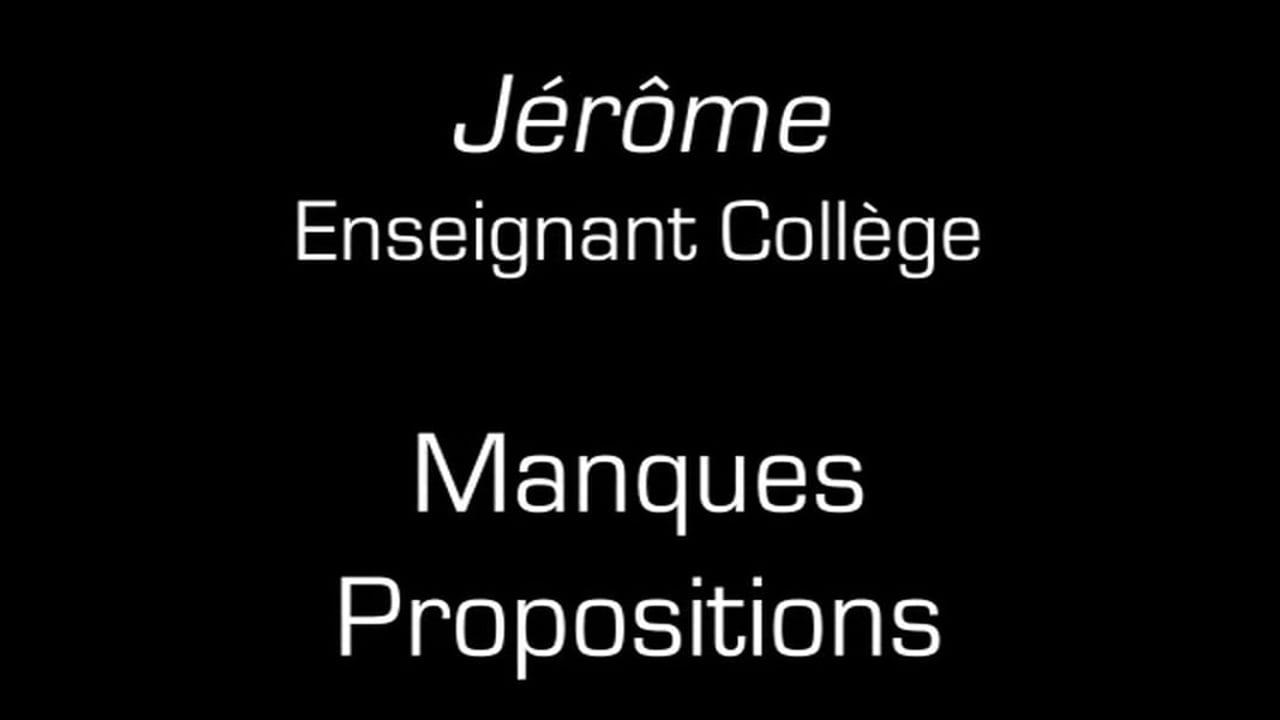 Jérôme / Manques propositions