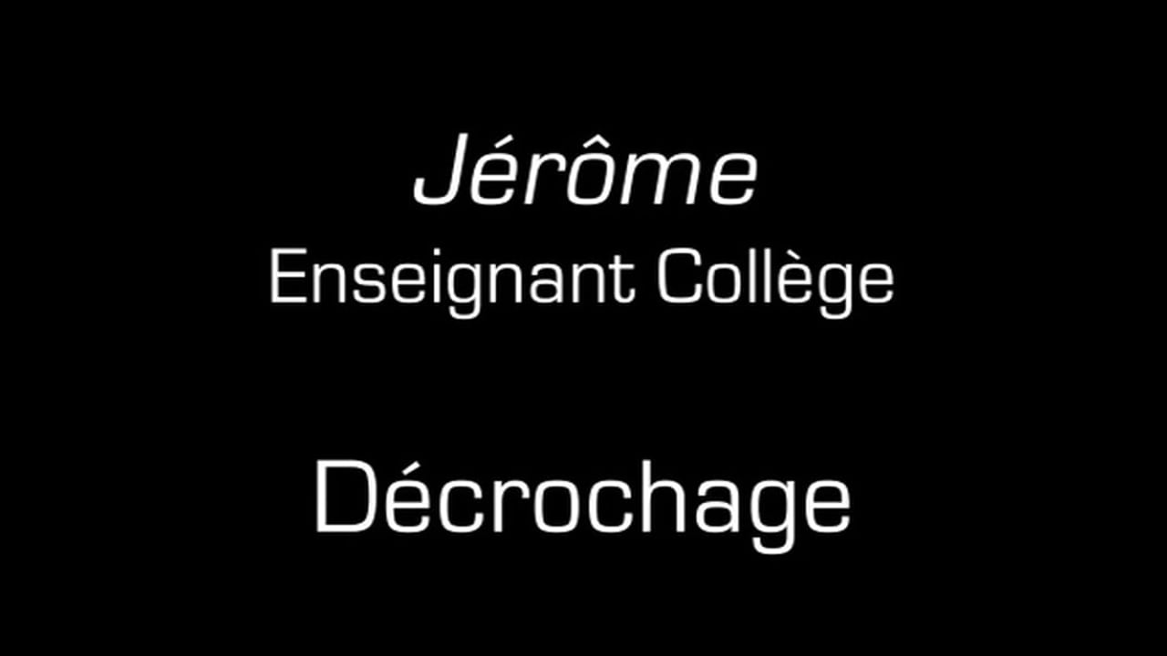 Jérôme / Décrochage
