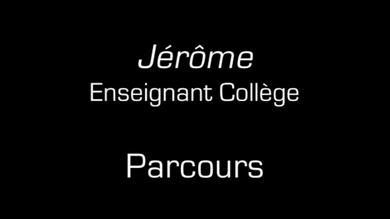 Jérôme / Parcours