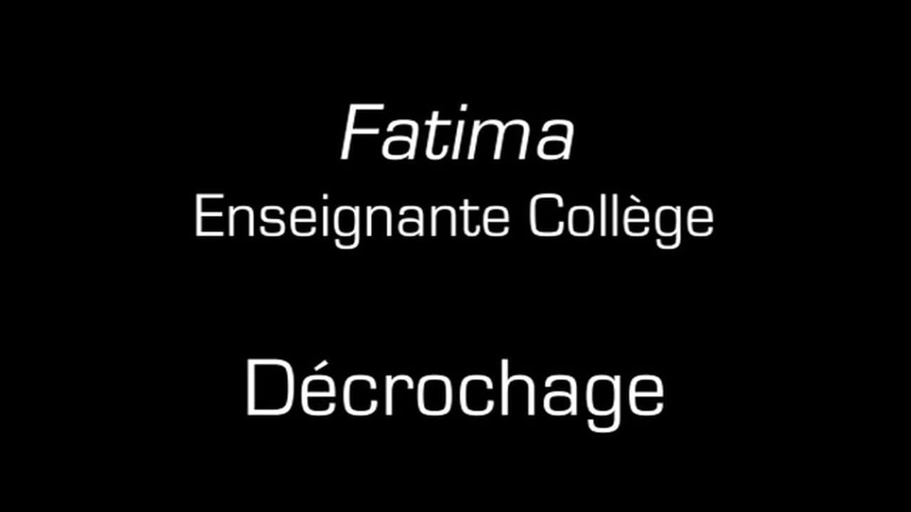 Fatima / Décrochage