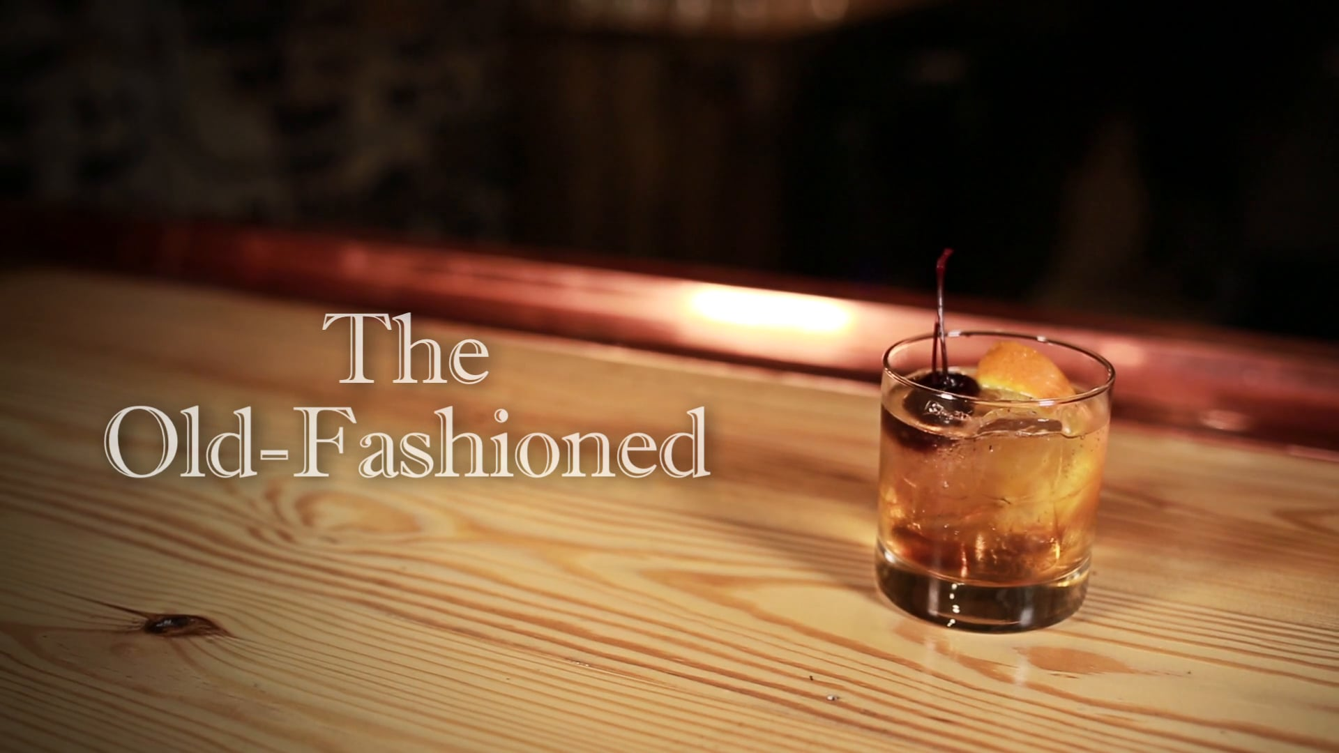 The Old Fashioned.mp4