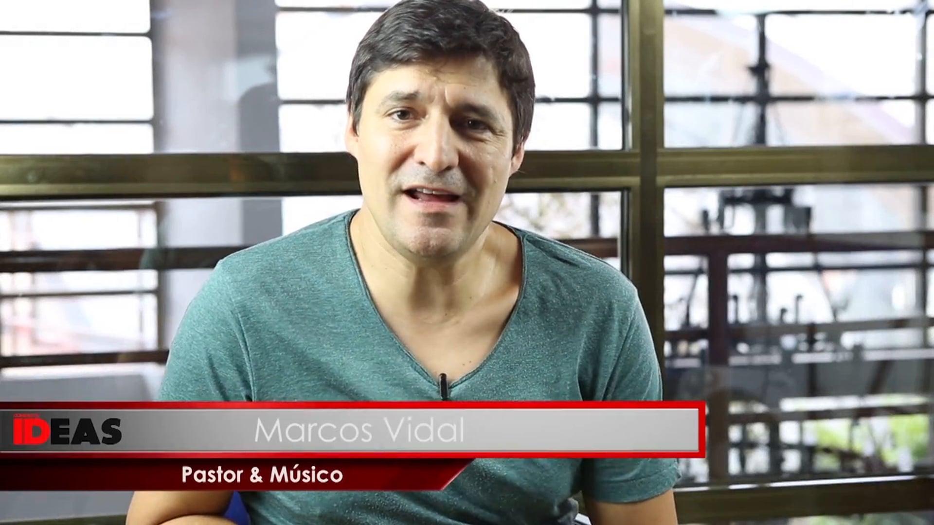 IDEAS. Marcos Vidal. Liderazgo en base a carácter.