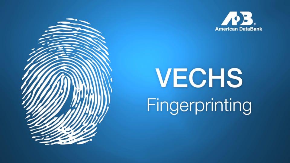 VECHS Fingerprinting