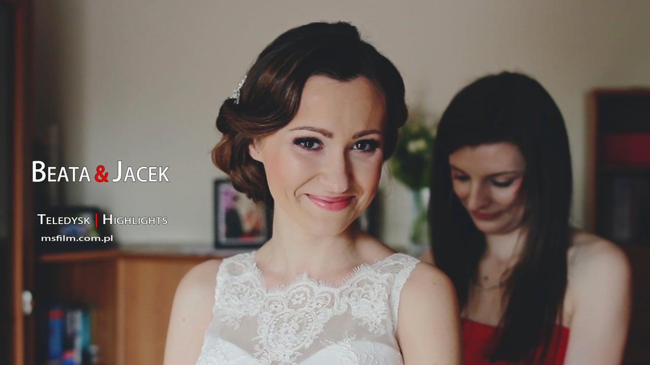 Beata & Jacek | MSFilm: Highlights - Teledysk Ślubny