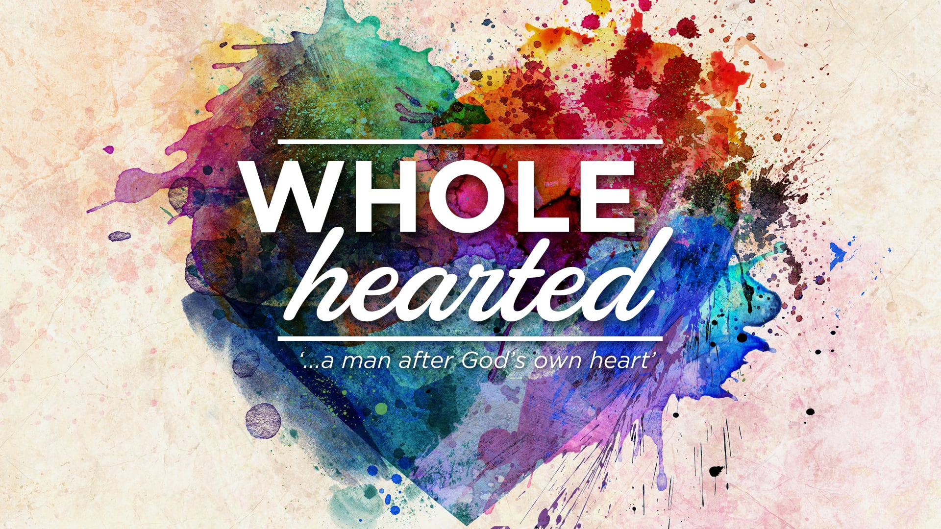 Whole-hearted - Part 1