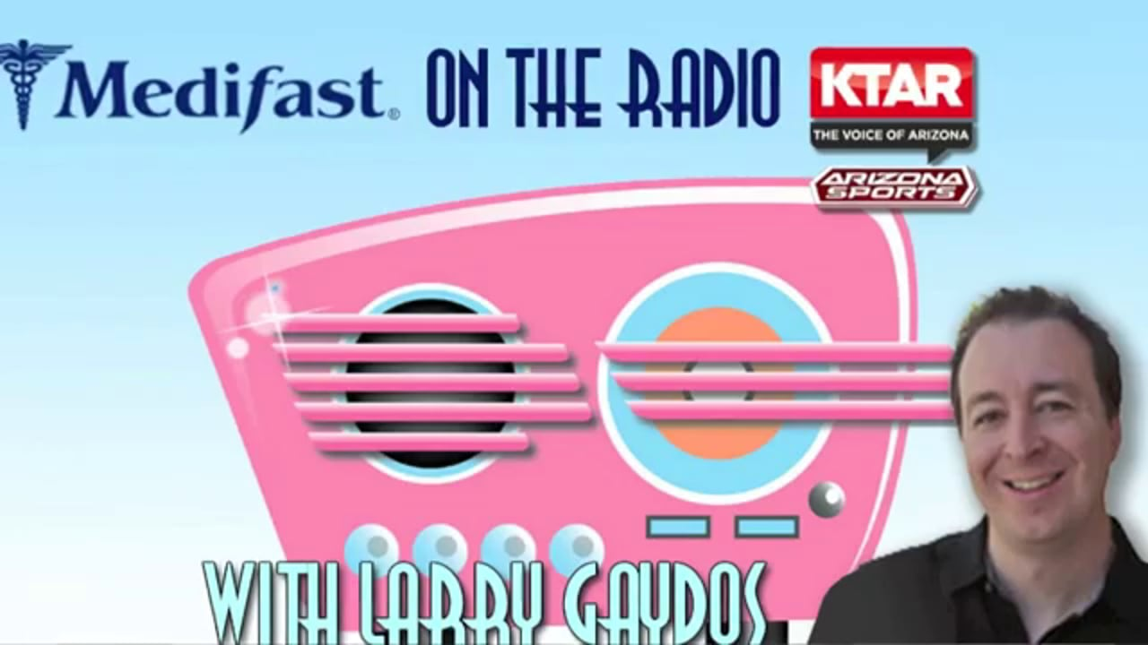 Arizona Medifast Radio Commercial with Larry Gaydos 2013 call (602) 996-9669