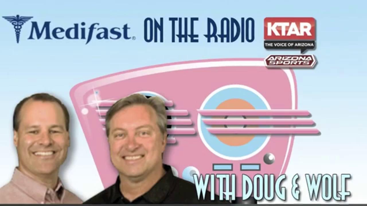 Doug & Wolf on KTAR Discuss the Amazing Medifast Staff (602) 996-9669